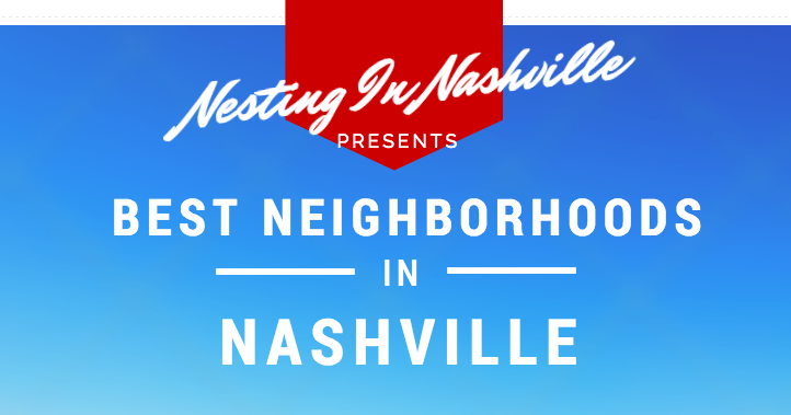 The Best Nashville Neighborhoods