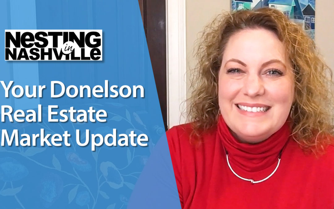 How Is the Donelson Real Estate Market Doing?